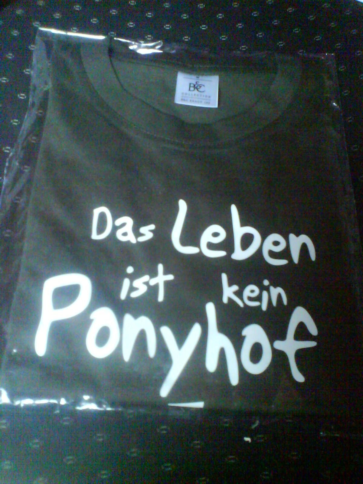 T-Shirt - Das Leben ist kein Ponyhof